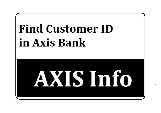 Customer ID Axis Bank