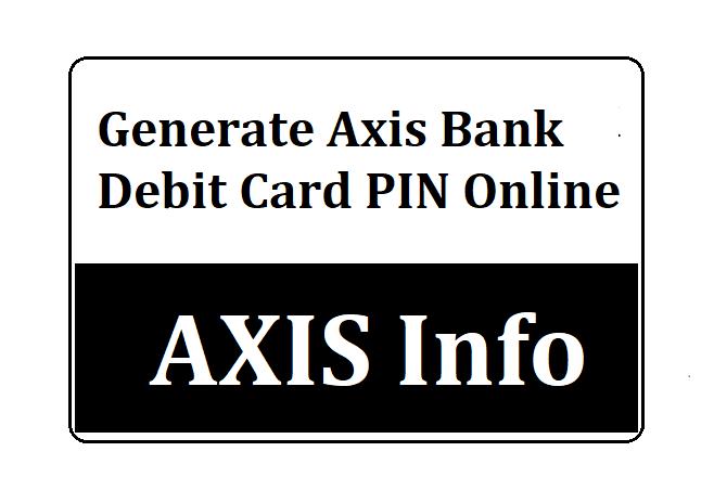 Axis Debit Card PIN