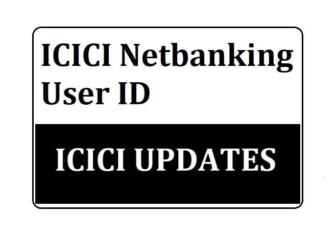 ICICI Bank User ID