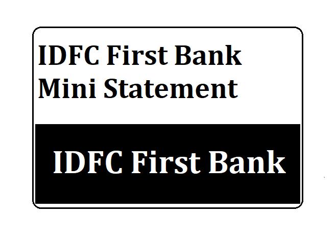 IDFC First Bank Mini Statement