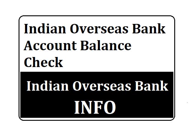 Indian Overseas Bank Balance check