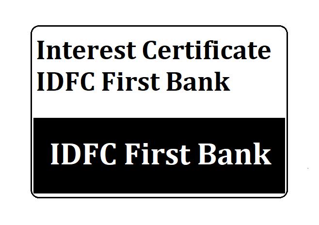 Interest Certificate IDFC First Bank