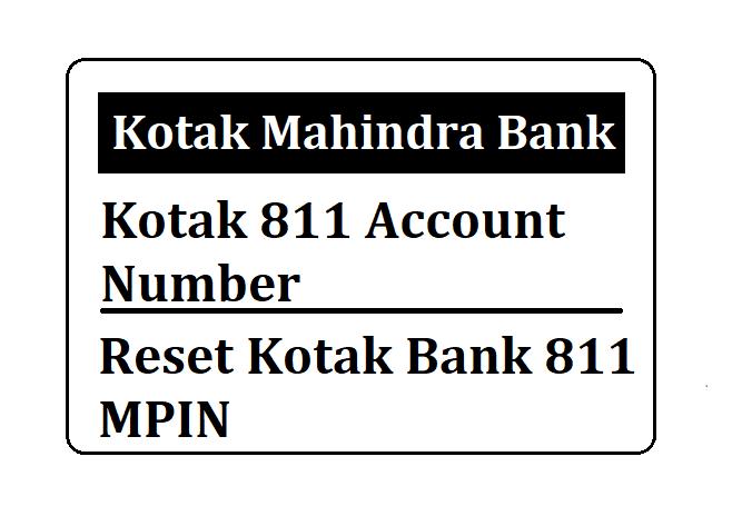 Reset Kotak Bank 811 MPIN