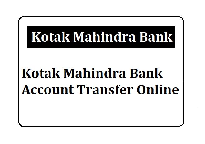 Kotak Bank Account Transfer