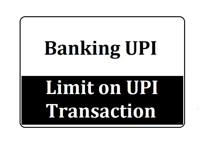Limit on UPI Transaction