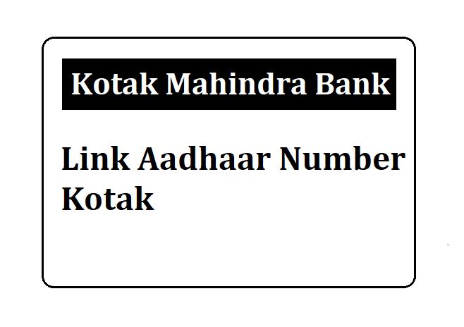Link Aadhaar Kotak