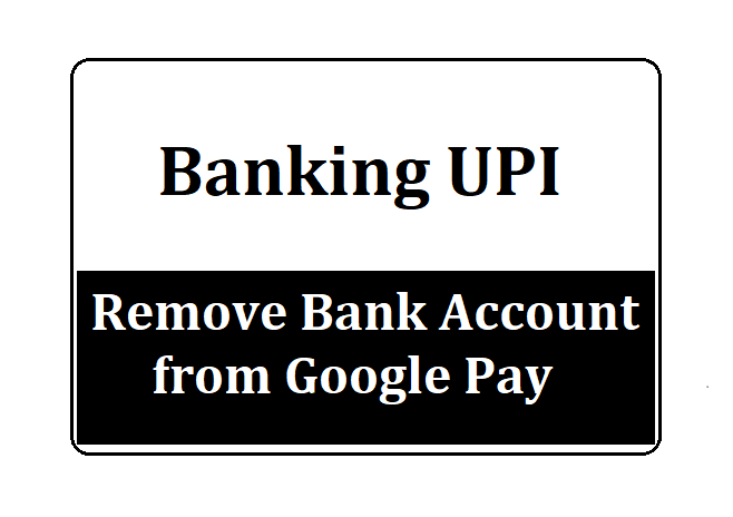 Remove Bank Account from Google Pay