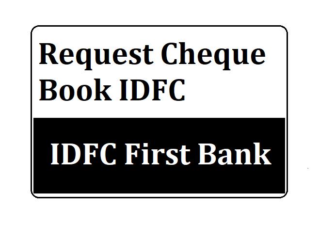 Request Cheque Book IDFC