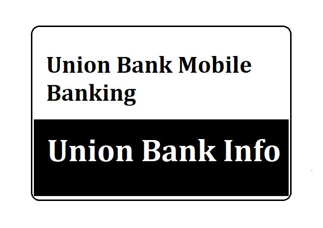 Union Bank Mobile Banking