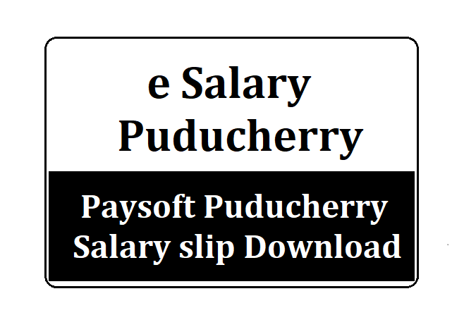 e Salary Puducherry