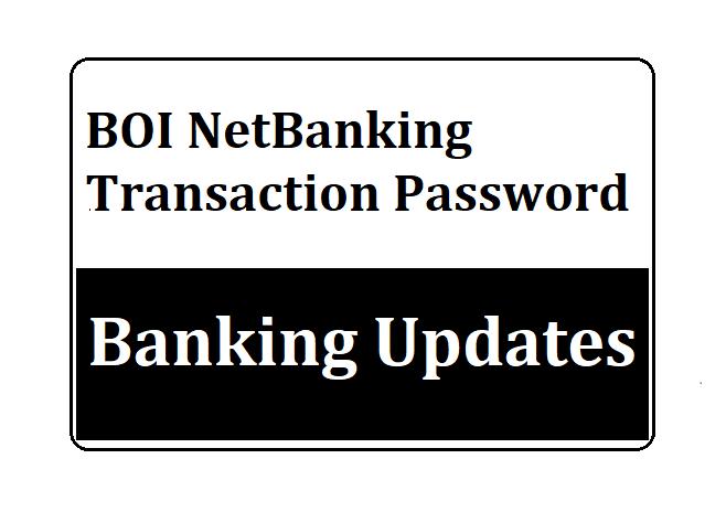 BOI Transaction Password Reset