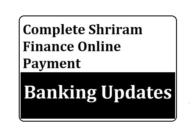 Complete Shriram Finance Online Payment