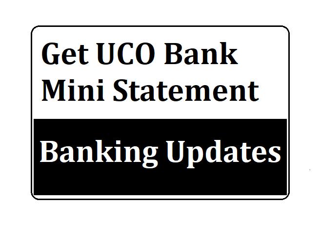 Get UCO Bank Mini Statement