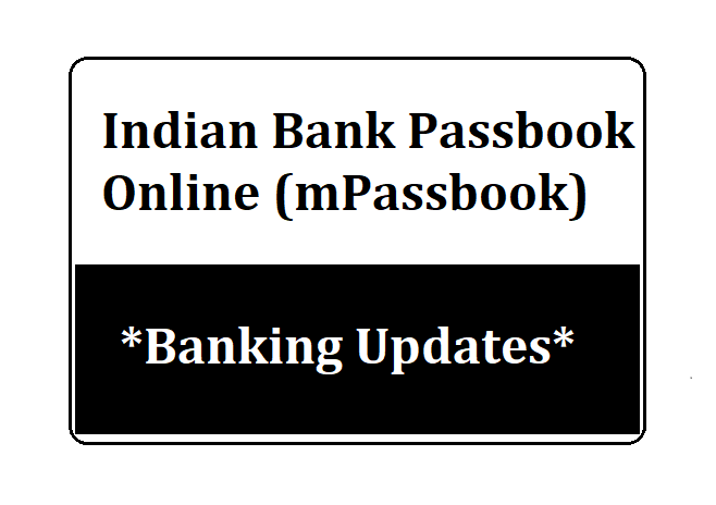 Indian Bank Passbook Online (mPassbook)