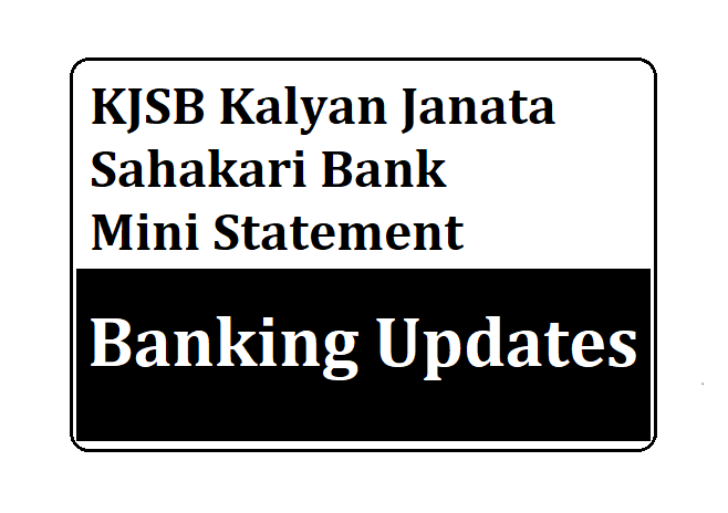 KJSB Kalyan Janata Sahakari Bank Mini Statement