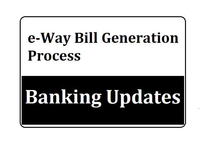 e-Way Bill Generation Process